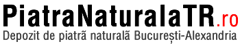 Piatra naturala ieftina. Depozit piatra naturala Bucuresti-Alexandria